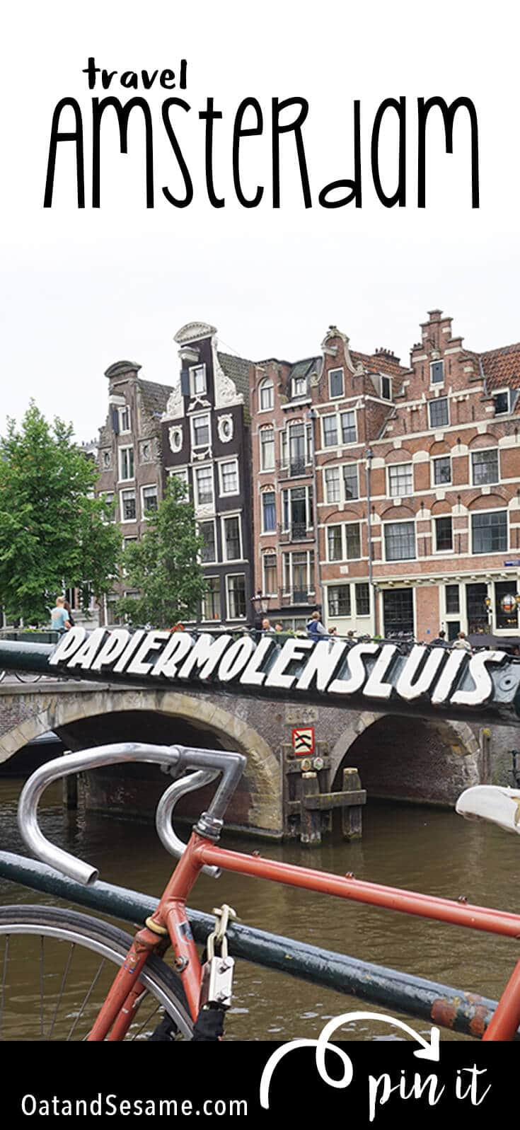 Bikes. Canals. Windmills. Nature. Art. Flowers. Shopping. Breweries. Chocolate. Amsterdam is vibrant, yet laid back. The Netherlands packs A LOT into a tiny country! | TRAVEL | AMSTERDAM | NETHERLANDS | OatandSesame.com