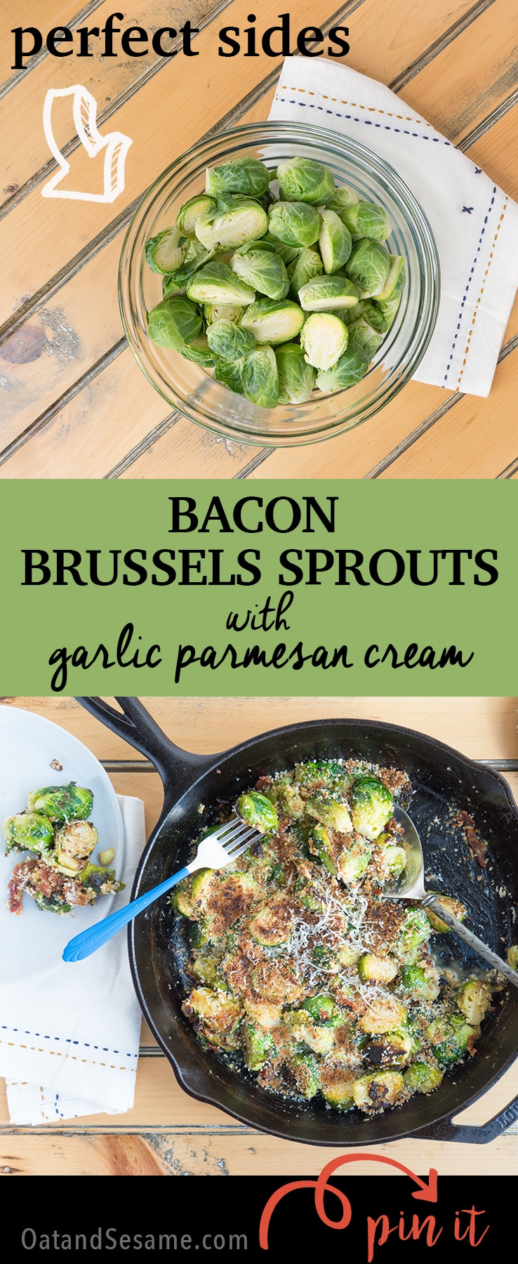 Bacon Brussels Sprouts with Garlic Parmesan Cream. A delicious side dish for Thanksgiving or any Fall gathering. Skillet roasted and done in under 30 min | recipe at OatandSesame.com