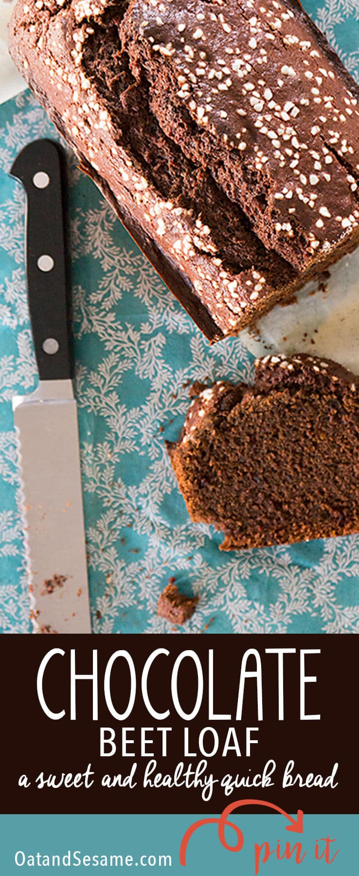 Chocolate Beet Loaf! It's surprising how delicious beets are in baked goods - so most and undetectable - similar to using applesauce! This beet loaf had my neighbors kids fooled into eating some veggies!   #BEETS   #BAKING   #CHOCOLATE   #BREAD   #Recipes at OatandSesame.com