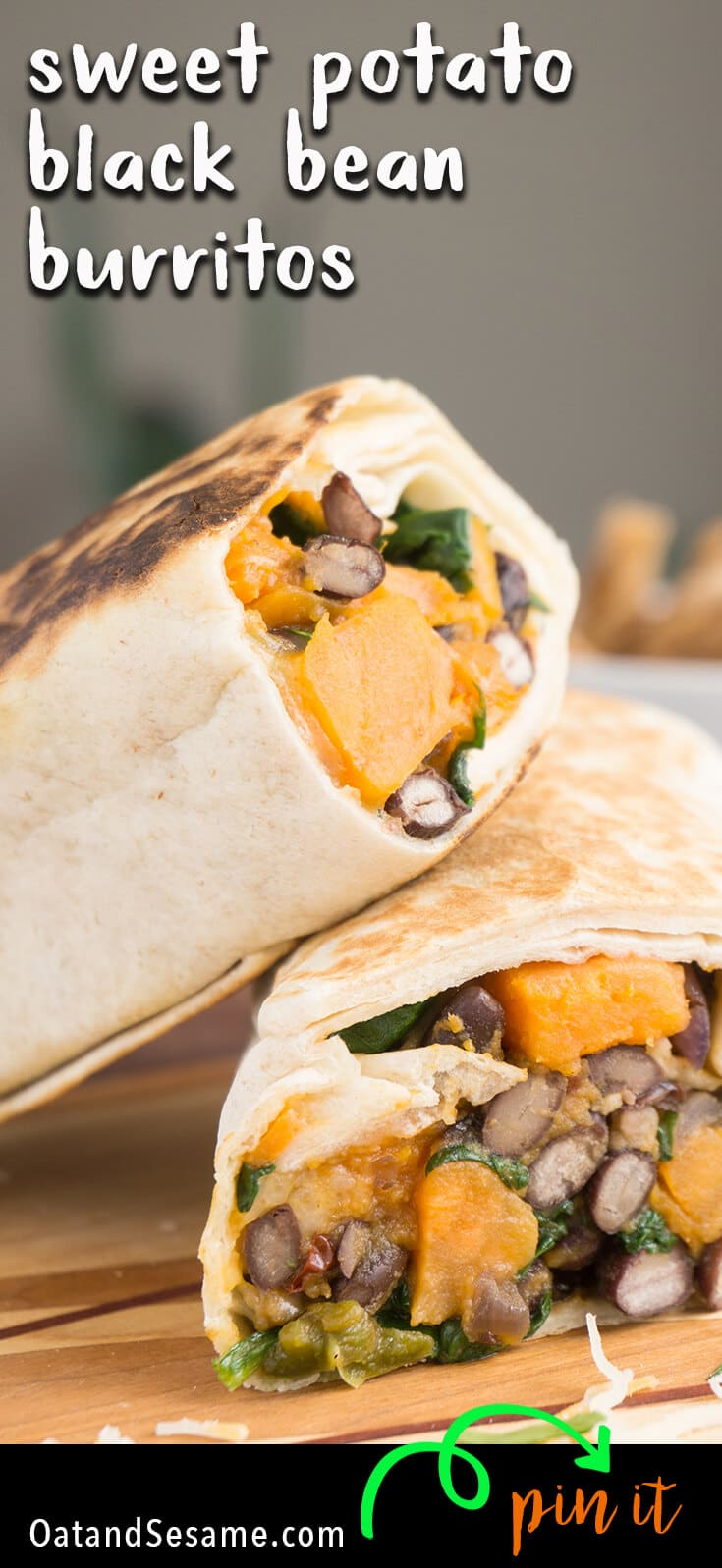 A BURRITO that everyone will love! Spinach, Sweet Potato, Black Beans tossed with a little chipotle and optional cheese. Freezable, Make Ahead and Perfect to tote to Lunch during the week! | #VEGETARIAN | #VEGAN | #MEXICAN | #BURRITO | MAKE AHEAD | #Recipes at OatandSesame.com