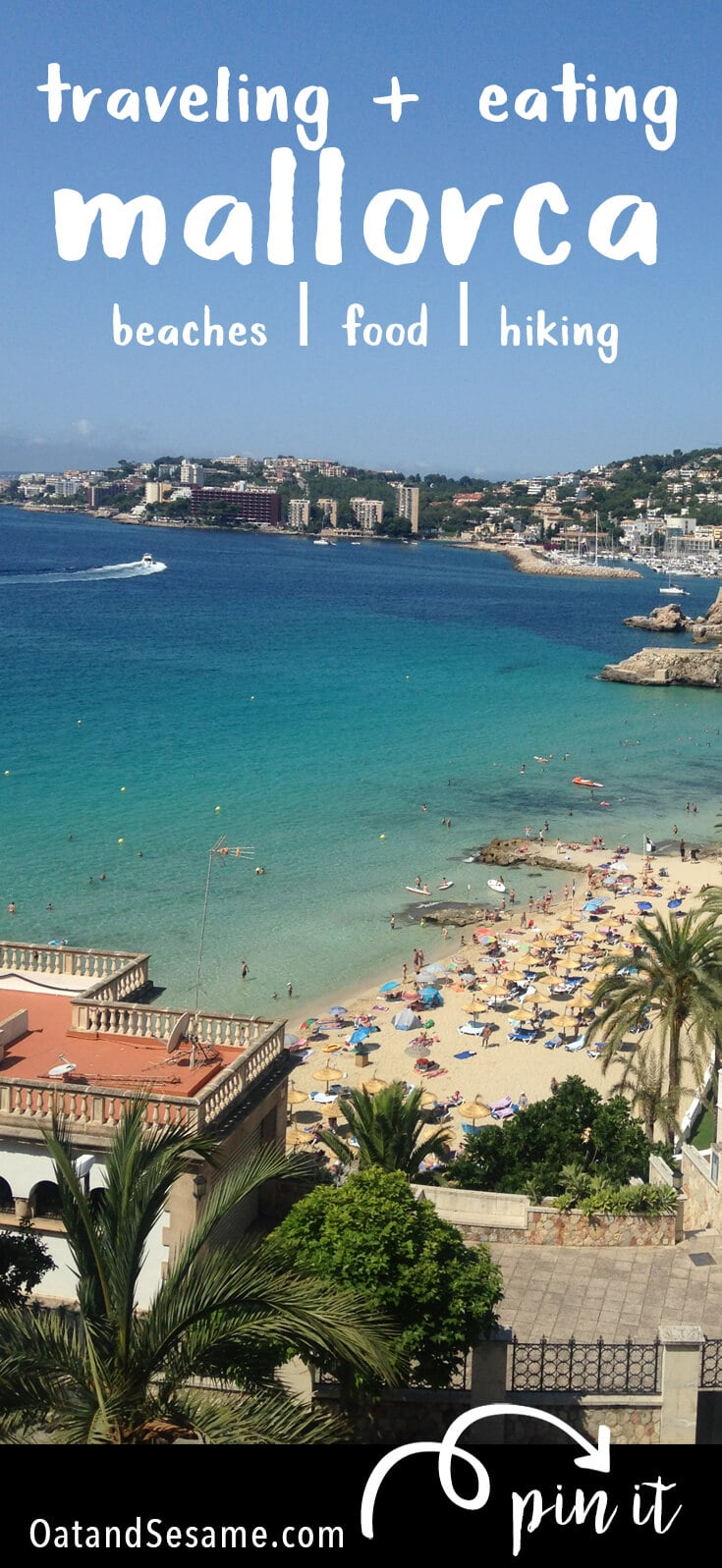 Beaches, Shopping, Art, Nature - the island of Mallorca has it all. Centralized around the main city of Palma, a quick hop in a rental car will have you hiking in dry, rocky mountains with cliffs overlooking the sea and making your way to hidden unspoiled beaches.   #TRAVEL   #SPAIN   #MALLORCA   OatandSesame.com