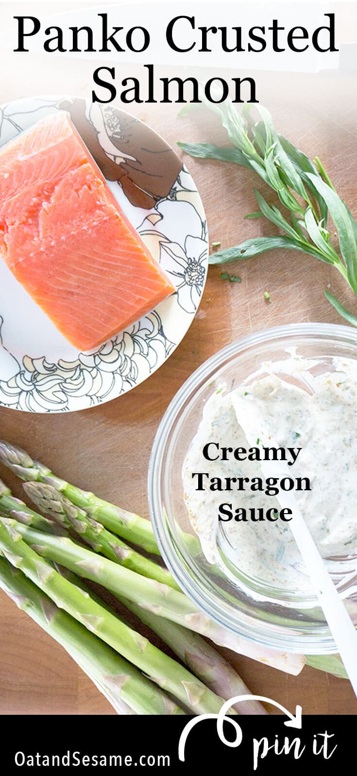 Panko Crusted Salmon with Creamy Tarragon Sauceis herby and creamy with a crisp crumb topping. A fennel sauce topping with fresh tarragon is amazing! | #SALMON | #FISH | #DINNER | MARINADE | #TARRAGON | #Recipes at OatandSesame.com