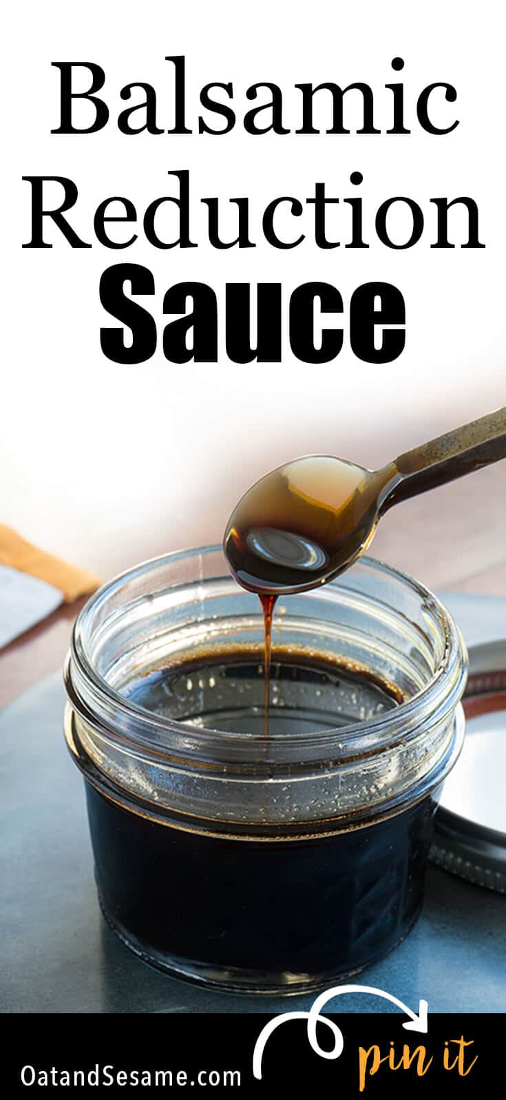 Balsamic Reduction Sauce in glass jar