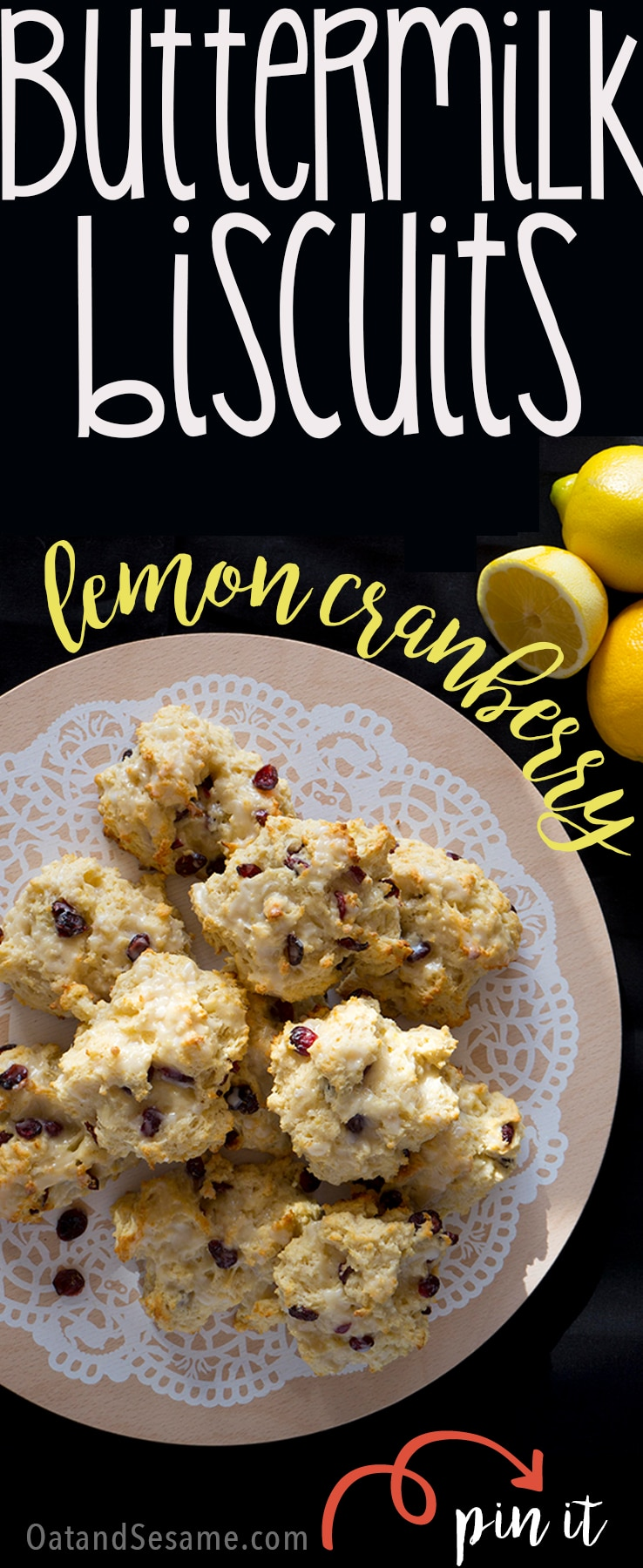 Lemon Cranberry Biscuits - lemony, light and tender, these are my favorite to serve for a brunch crowd! #BISCUITS   #SCONES   #BREAKFAST   #Recipes at OatandSesame.com
