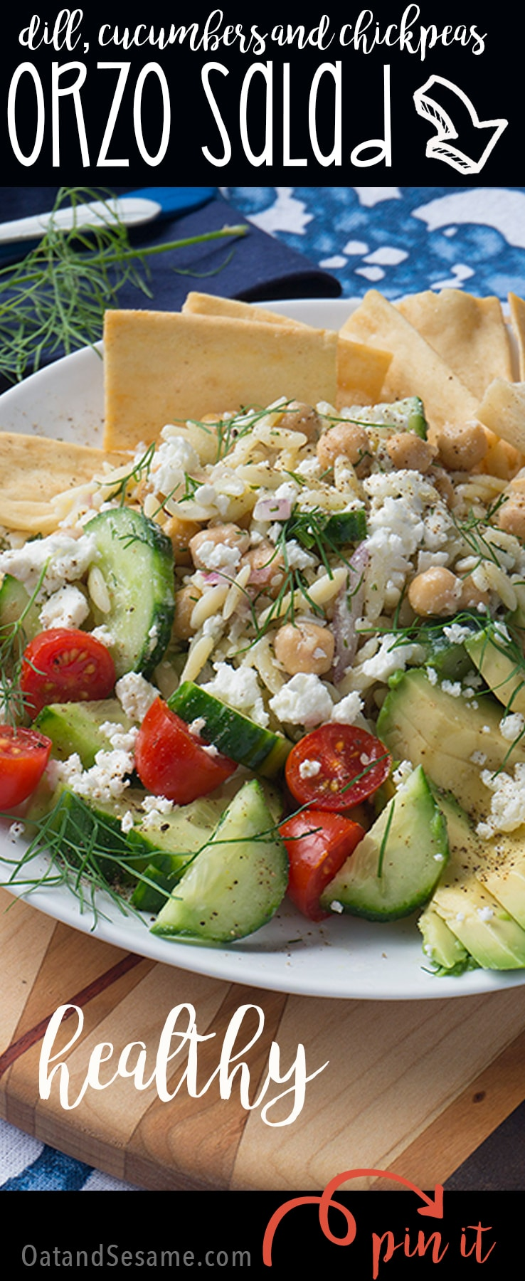 Orzo pasta, cucumbers, tomatoes on plate with feta and pita chips