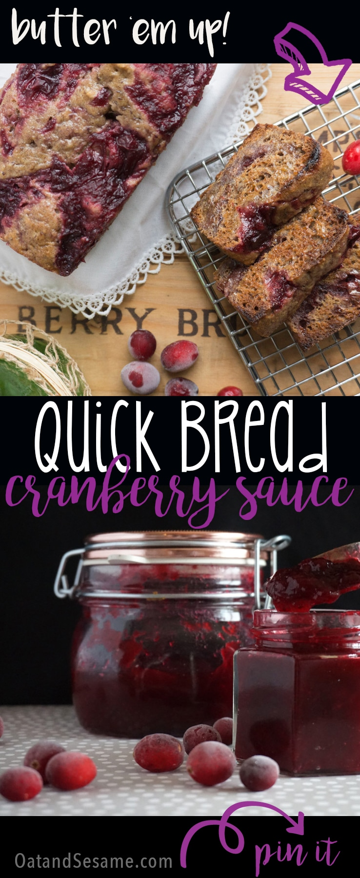 A fantastic recipe for Cranberry Pomegranate Sauce for Thanksgiving! Plus when you need a way to use up all that CRANBERRY SAUCE...Make QUICK BREAD! | #THANKSGIVING | #SAUCE | #CRANBERRIES | #BAKING | #QUICK BREAD | #Recipes at OatandSesame.com