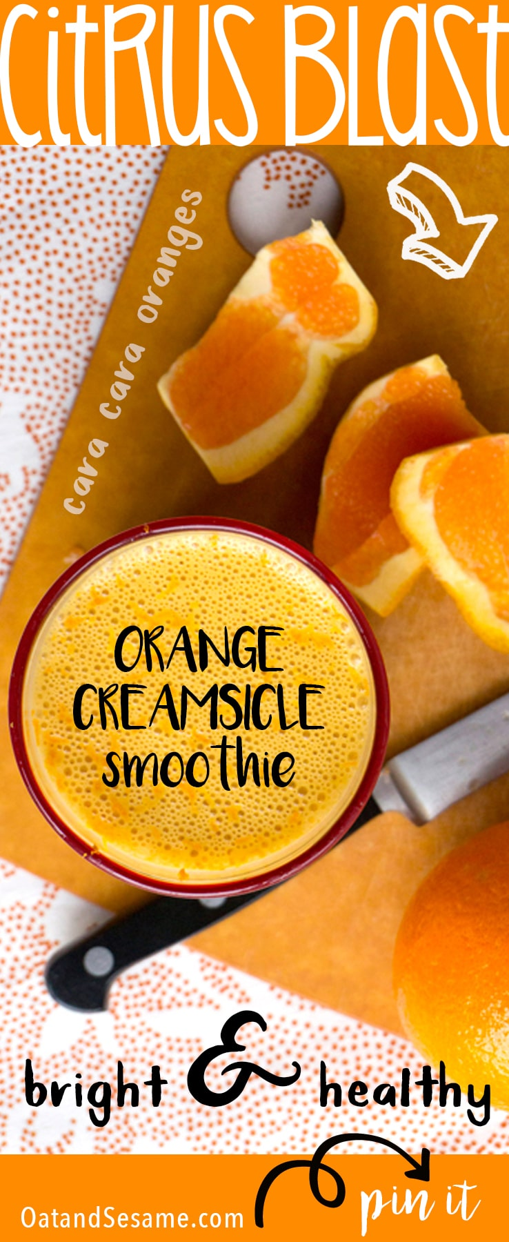 Orange Creamsicle Smoothie - Cara Cara Oranges burst into the smoothie scene in January thanks to the lovely farmers in California! Cheers to sunny skies and lots of Vitamin C! | #SMOOTHIES | #ORANGE | #BREAKFASTRECIPES | #Recipes at OatandSesame.com