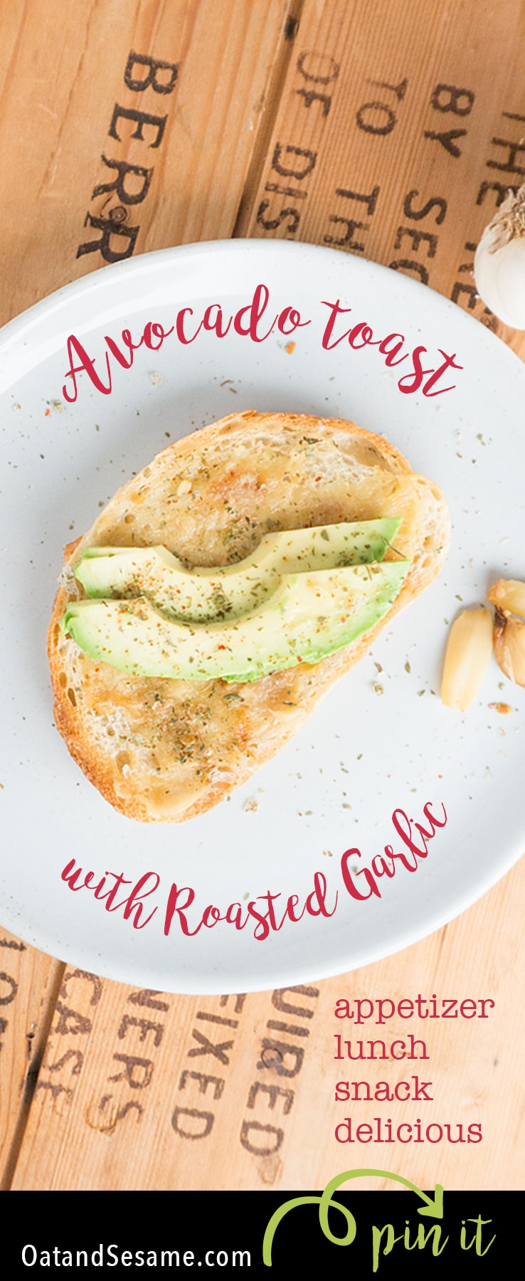 Avocado Toast with Roasted Garlic! Yet another delicious way to eat avocado toast! #AVOCADO | #TOAST | #Recipes at OatandSesame.com