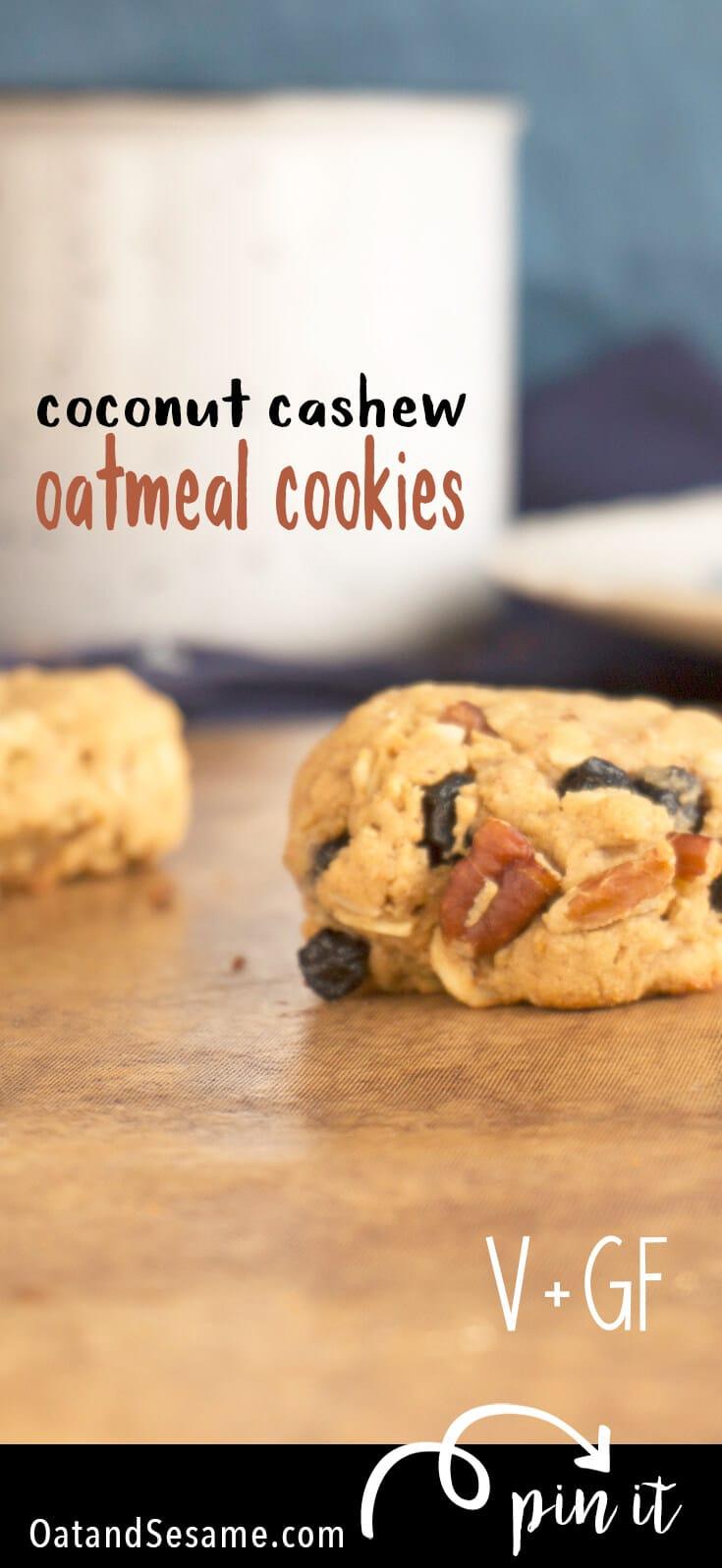 Coconut Cashew Oatmeal Cookies - Vegan + Gluten Free Snacks!   COOKIES   VEGAN   GLUTEN FREE   DESSERT   Recipe at OatandSesame.com