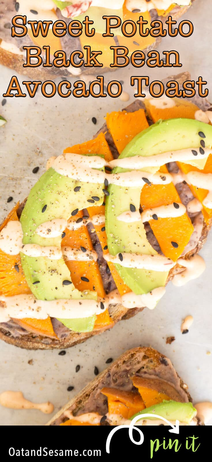 Sweet Potato Black Bean Avocado Toast combines a simple black bean spread, slices of baked sweet potato and avocado - topped with a spicy chipotle aioli. #LUNCH | #AVOCADO | #TOAST | #Recipes at OatandSesame.com