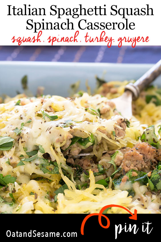 This ItalianTurkey and Spinach Spaghetti Squash Casseroleis a mix of magical spaghetti squash, chopped fresh spinach, shallots, and garlic. Seasoned with oregano and basil, then layered with gruyere cheese for an absolutely fabulous dinner that's ready in 1 hour. | #CASSEROLE | #SPAGHETTI | #SQUASH | #TURKEY | #DINNER | #Recipes at OatandSesame.com