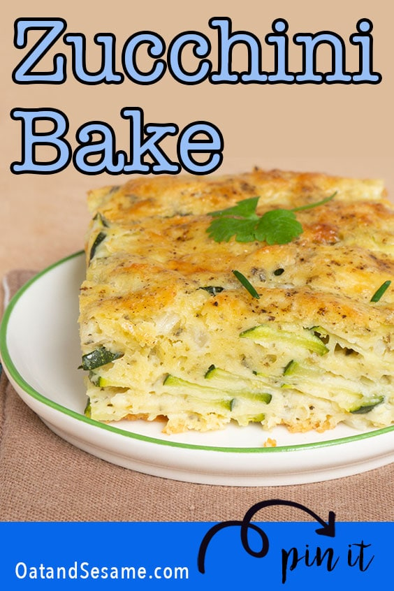 Main dish or side dish, this old school Baked Zucchini Pie is a must for an easy summer dish. Layered with thinly sliced zucchini, parmesan cheese and spices, then mixed with homemade Bisquick and baked into a savory casserole. Serve it with a fresh side salad for a complete summer meal. | #ZUCCHINI | #CASSEROLE | #Recipes at OatandSesame.com