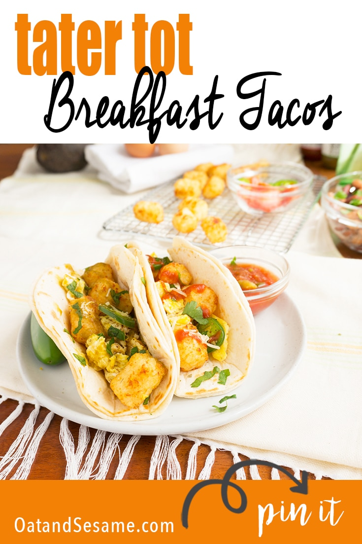 breakfast tacos with tater tots