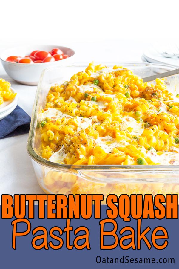 Creamy Butternut Squash Pasta Sauce over rotini in casserole dish