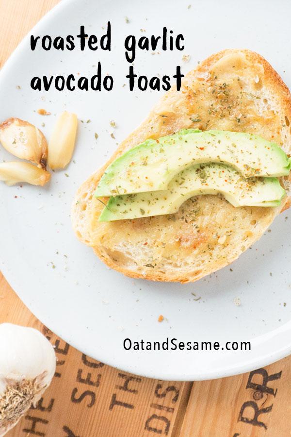 Avocado Toast with Roasted Garlic