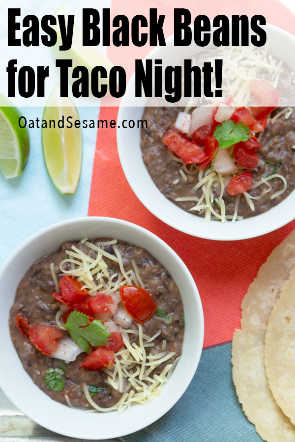 These easy black beans are the best for taco night! Simple + flavorful, serve them up as a black bean dip, on nachos, and in tacos, quesadillas, enchiladas. #TACOTUESDAY | #BLACKBEANDIP | #HEALTHYSNACKS | #HEALTHYRECIPES at OatandSesame.com #oatandsesame